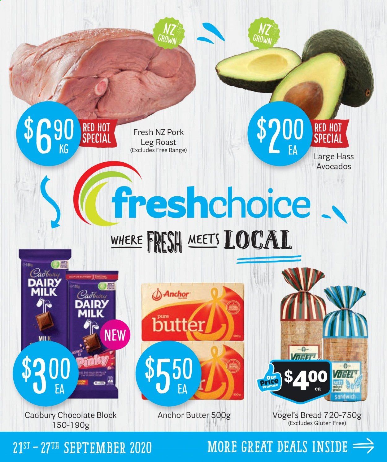 Fresh Choice mailer - 21.09.2020 - 27.09.2020 - Sales products - avocado, bread, butter, milk, pork meat, chocolate, sandwich, gluten free, cadbury dairy, roast, anchor. Page 1.