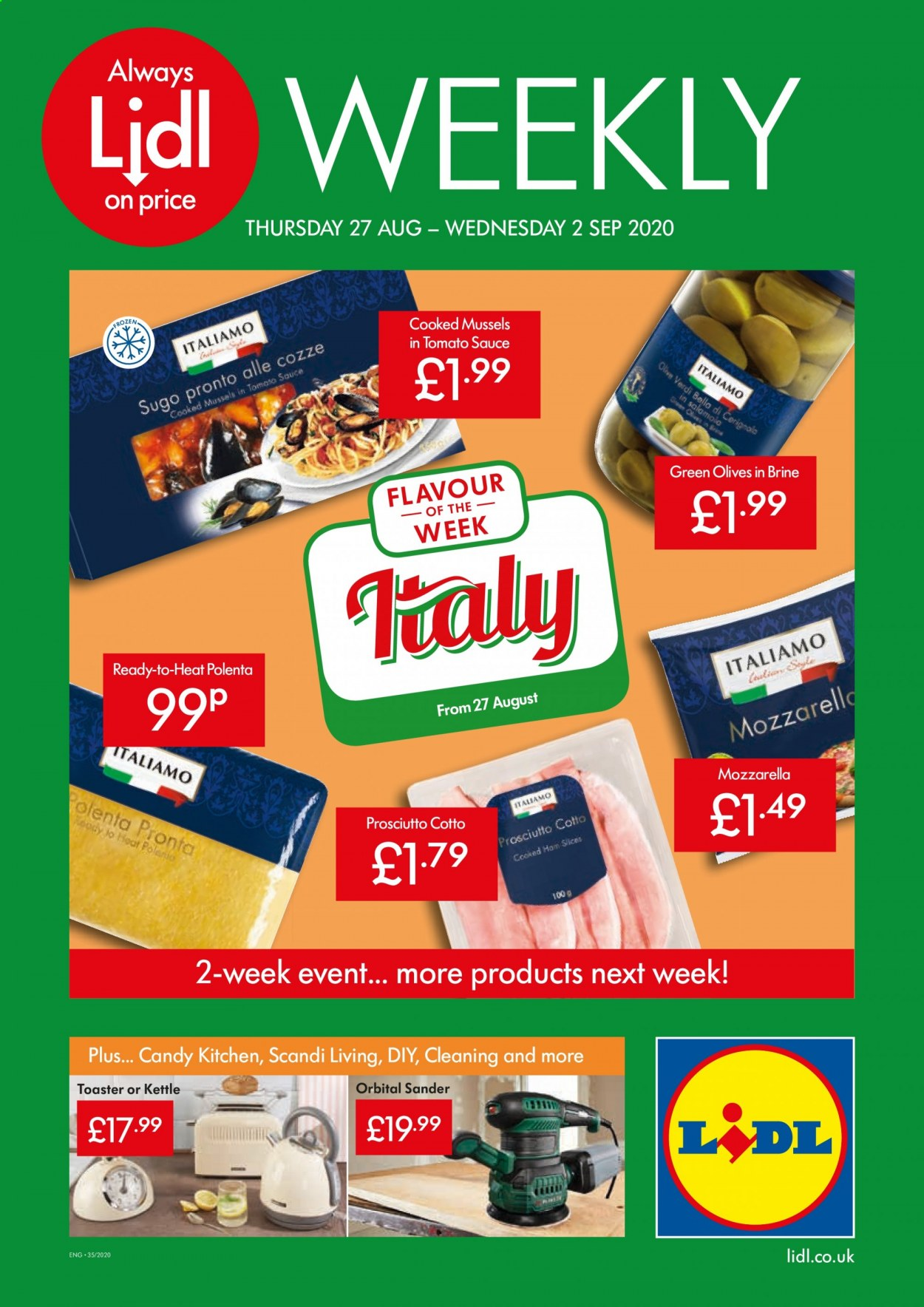 Lidl offer  - 27.8.2020 - 2.9.2020 - Sales products - always, cooked ham, mozzarella, mussels, tomato sauce, ham, kitchen, polenta, prosciutto, olives, candy, toaster, sauce, kettle, tomato, cotto. Page 1.