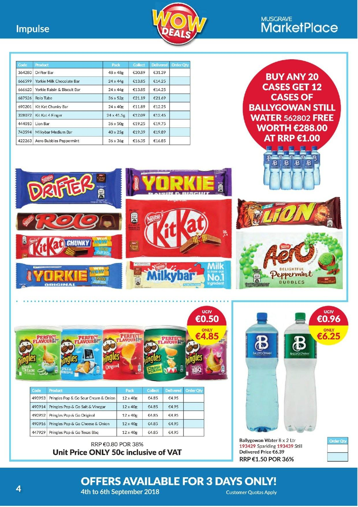 MUSGRAVE Market Place offer  - 4.9.2018 - 6.9.2018 - Sales products - onion, cheese, sour cream, milk chocolate, chocolate, KitKat, Pringles, salt, vinegar, water. Page 4.