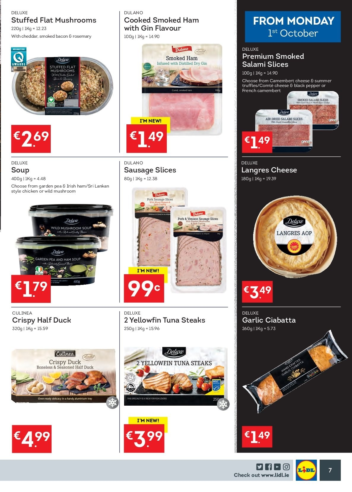 Lidl offer  - 1.10.2018 - 7.10.2018 - Sales products - mushroom, flat mushrooms, ciabatta, garlic, peppers, tuna, fish, mushroom soup, soup, bacon, salami, ham, smoked ham, sausage, sausage slices, camembert, truffles, rosemary, black pepper, pork sausage, gin, chicken, duck, steak, tray. Page 7.