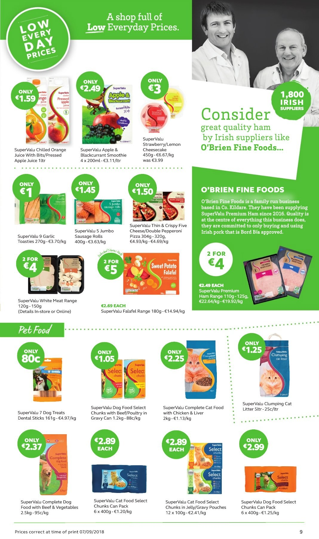 SuperValu offer  - 27.9.2018 - 10.10.2018 - Sales products - sausage rolls, rolls, cheesecake, garlic, sweet potatoe, pizza, ham, sausage, pepperoni, cheese, jelly, apple juice, orange juice, juice, smoothie, animal food, cat food, dog food. Page 9.