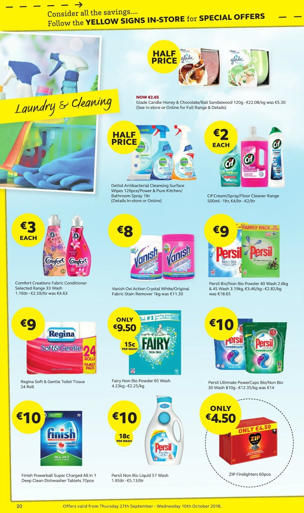 SuperValu offer  - 27.9.2018 - 10.10.2018 - Sales products - chocolate, honey, Dettol, toilet paper, tissues, wipes, cleaner, floor cleaner, stain remover, Fairy, Cif, Vanish, Persil, fabric conditioner, Comfort, Finish Powerball, conditioner, candle, Glade, firelighters. Page 20.