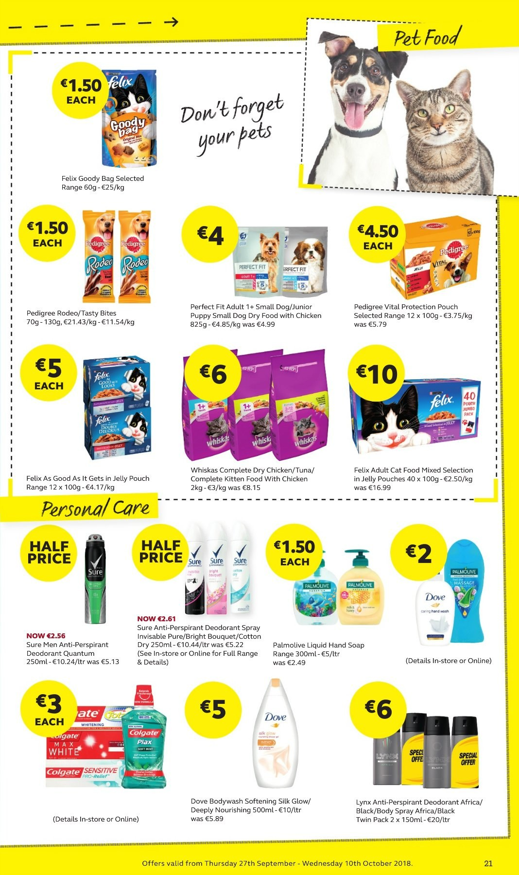 SuperValu offer  - 27.9.2018 - 10.10.2018 - Sales products - tuna, jelly, Silk, Dove, hand soap, hand wash, Palmolive, soap, Colgate, Plax, body spray, anti-perspirant, Sure, deodorant, animal food, cat food, Whiskas, Pedigree, Felix, Vital Proteins. Page 21.