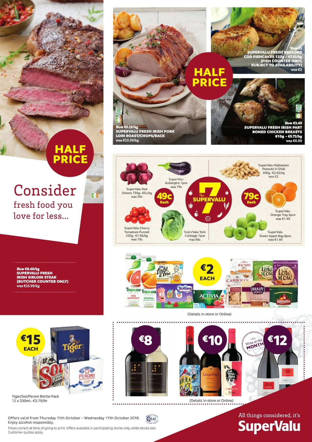 SuperValu offer  - 11.10.2018 - 17.10.2018 - Sales products - cod, fish, fish cake, alcohol, ron, Peroni, Sol, chicken, chicken breasts, beef sirloin, steak, sirloin steak. Page 1.
