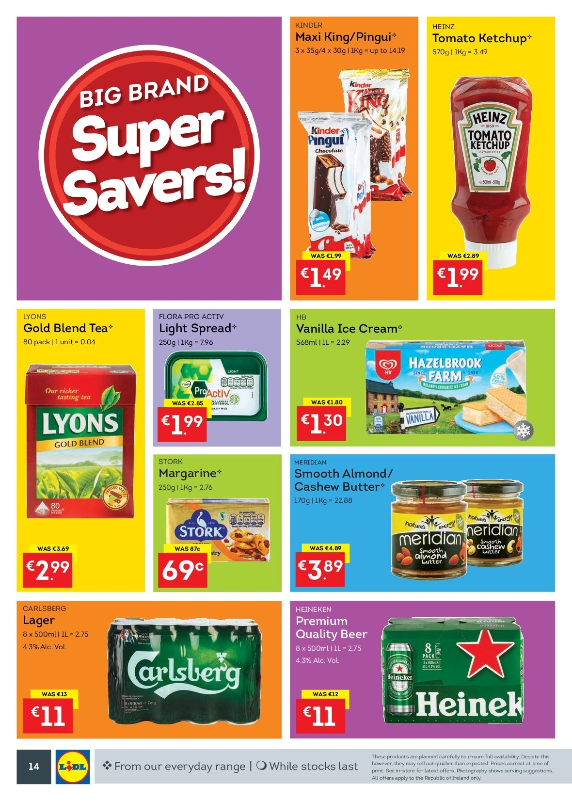 Lidl offer  - 15.10.2018 - 21.10.2018 - Sales products - butter, margarine, Flora, ice cream, chocolate, Heinz, ketchup, cashew cream, almonds, tea, Lyons, beer, Heineken, Carlsberg, Lager. Page 14.