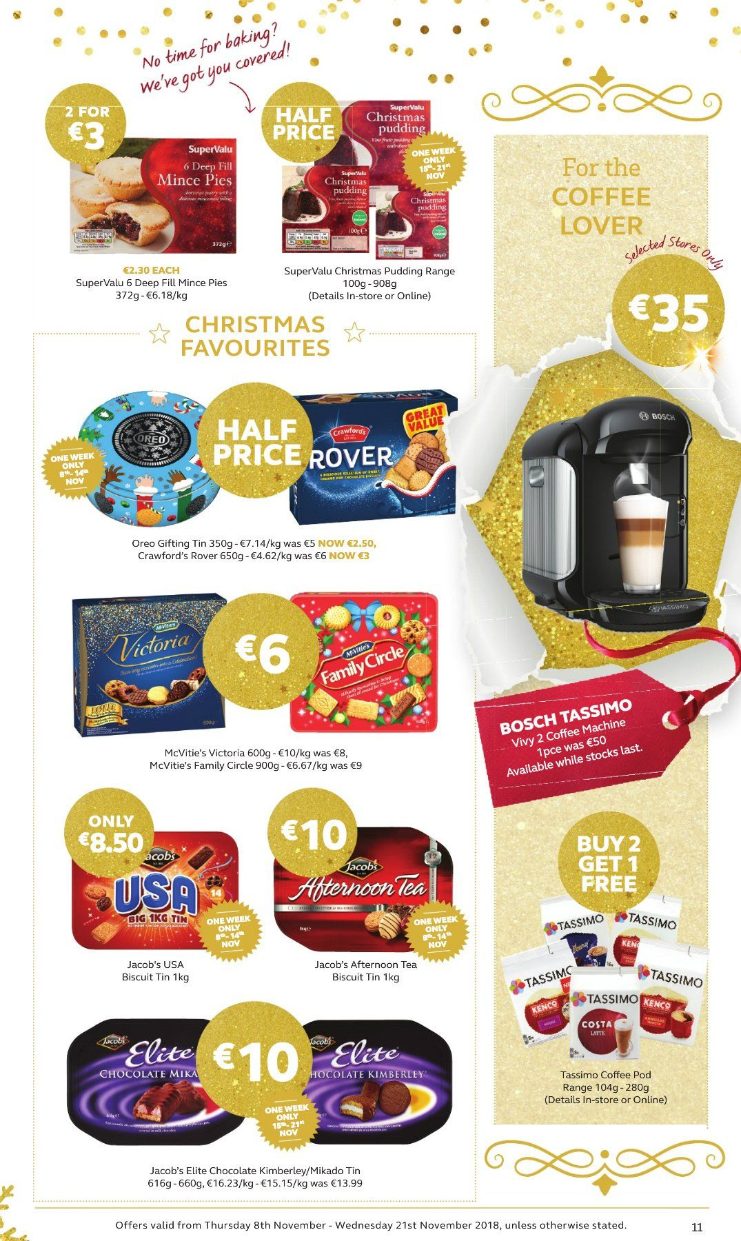 SuperValu offer  - 8.11.2018 - 21.11.2018 - Sales products - Great Value, pudding, Oreo, chocolate, biscuit, Victoria, tea. Page 11.