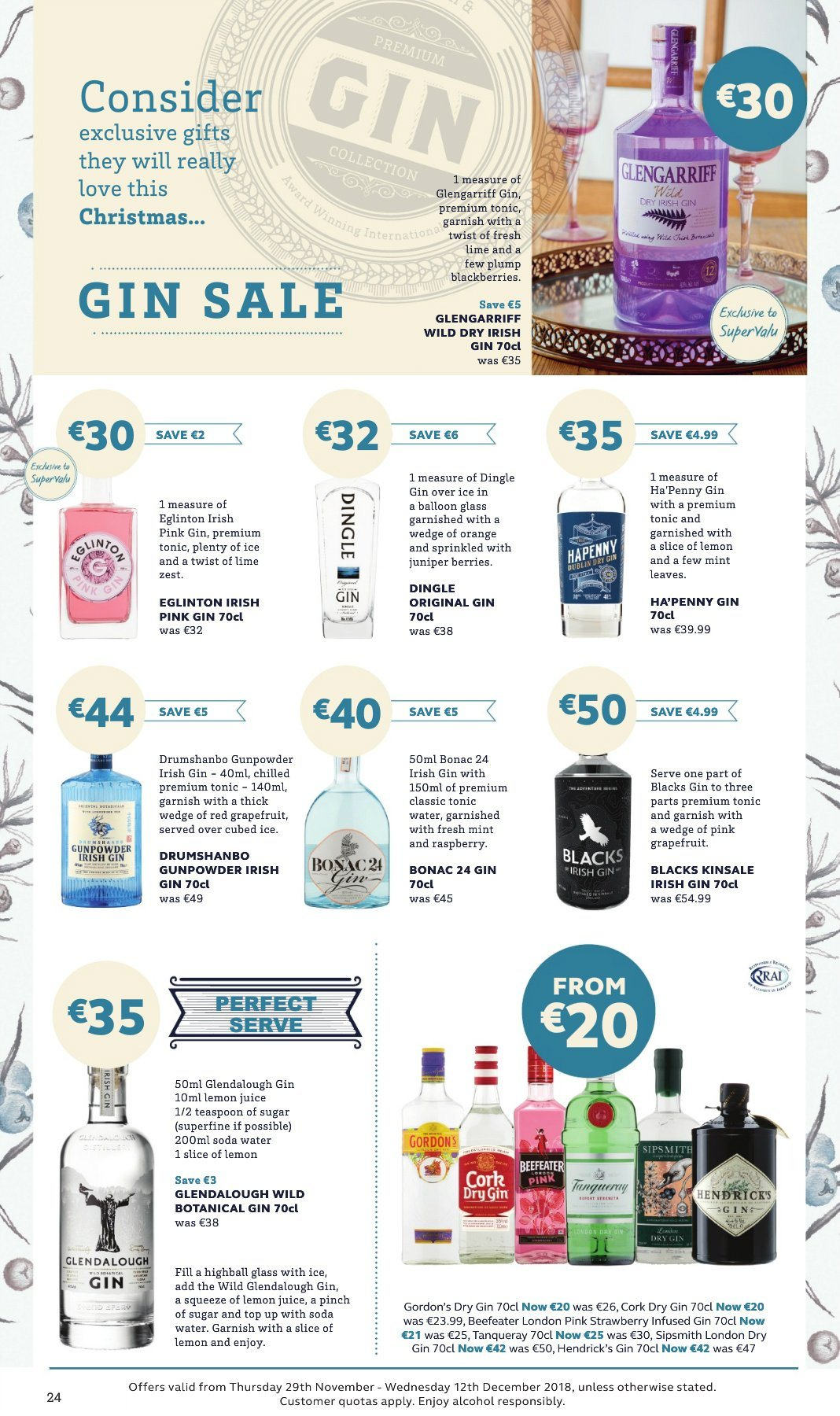 SuperValu offer  - 29.11.2018 - 12.12.2018 - Sales products - grapefruits, orange, soda, tonic, lemon juice, alcohol, gin, Gordon's, Beefeater, Hendrick's, balloons. Page 24.