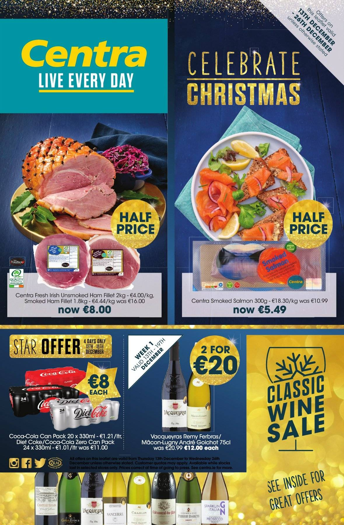 Centra offer  - 13.12.2018 - 26.12.2018 - Sales products - coca-cola, salmon, smoked salmon, ham, prosecco, coca-cola light, smoked ham, wine. Page 1.