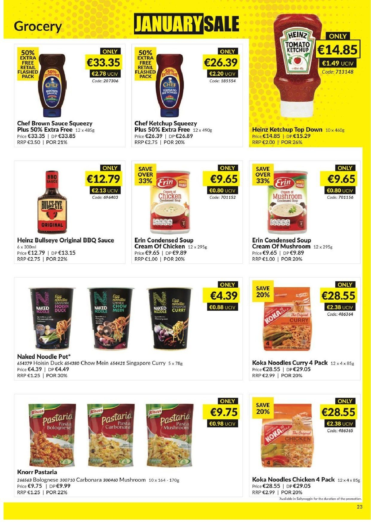 MUSGRAVE Market Place offer  - 23.12.2018 - 19.1.2019 - Sales products - mushroom, mushroom soup, condensed soup, soup, Knorr, curry, sauce, Heinz, noodle, barbecue sauce, hoisin sauce, ketchup, brown sauce, chicken, pot. Page 22.