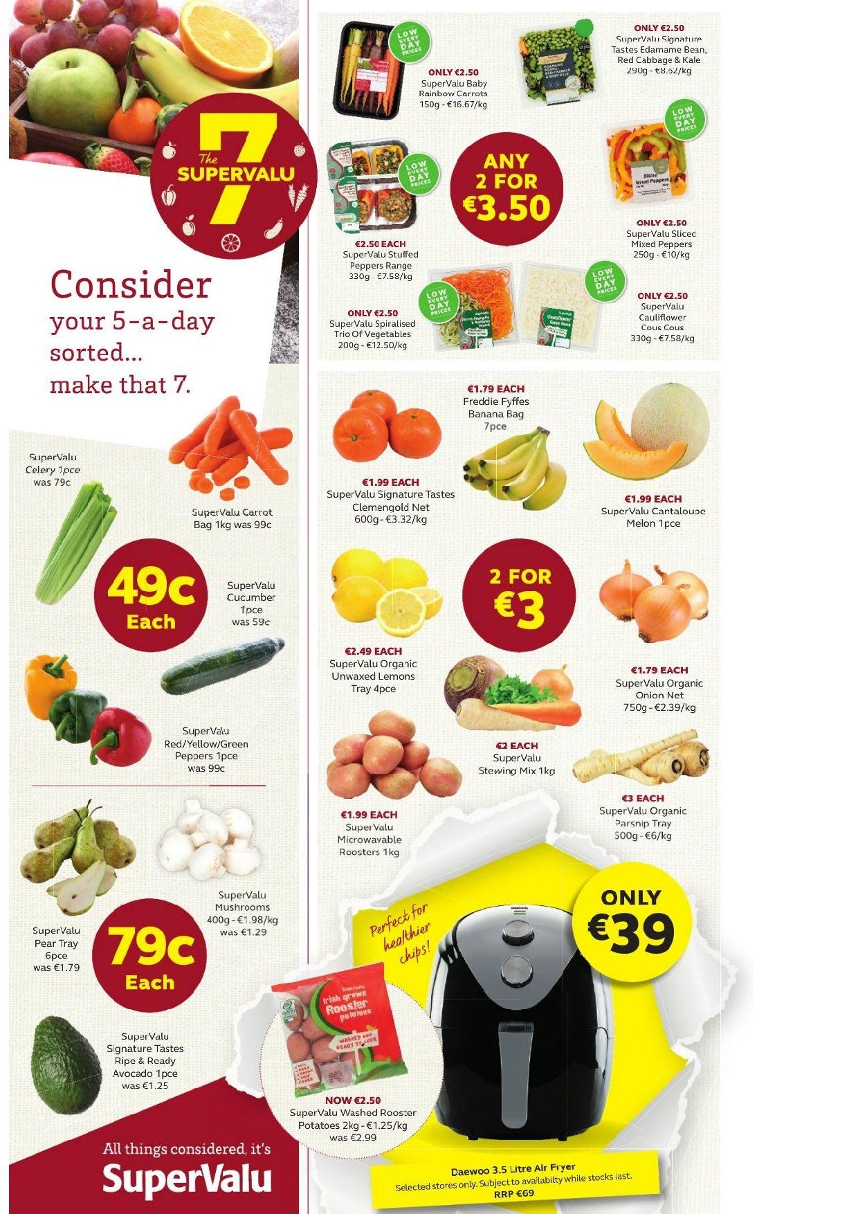 SuperValu offer  - 31.1.2019 - 13.2.2019 - Sales products - mushroom, beans, cabbage, carrots, cauliflower, cucumbers, potatoes, vegetables, celery, Edamame, peppers, avocado, pears, lemons, Daewoo. Page 30.