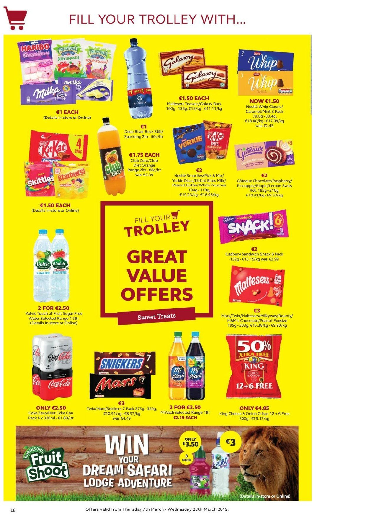 SuperValu offer  - 7.3.2019 - 20.3.2019 - Sales products - Great Value, swiss roll, pineapple, orange, sandwich, milk, Nestlé, chocolate, Snickers, Twix, Bounty, Mars, M&M's, Smarties, KitKat, Maltesers, Cadbury, snack, caramel, peanut butter, Coca-Cola, Coca-Cola zero, club diet, club zero, Volvic, trolley, Samsung Galaxy. Page 17.