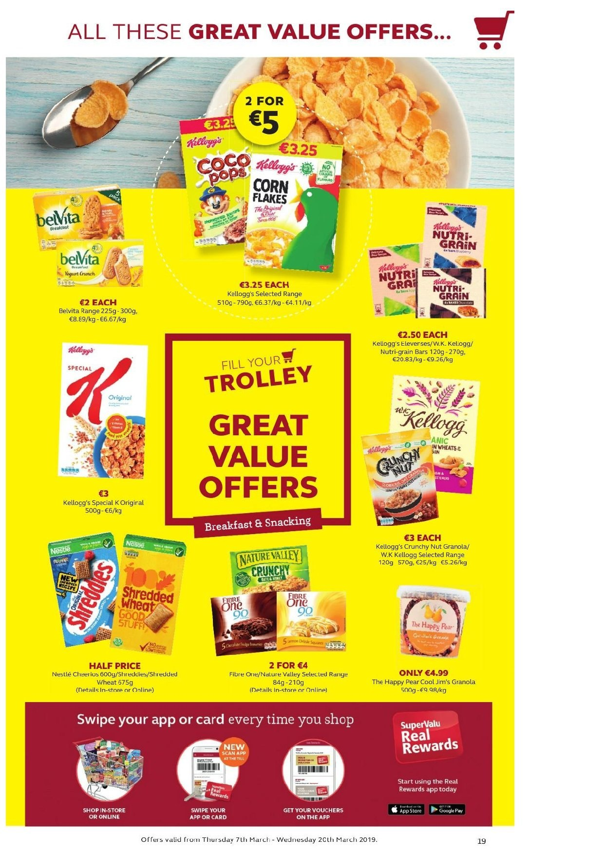 SuperValu offer  - 7.3.2019 - 20.3.2019 - Sales products - Great Value, pears, Nestlé, Kellogg's, Nutri-Grain bars, granola, Cheerios, belVita, Nature Valley, Nutri-Grain, trolley. Page 18.