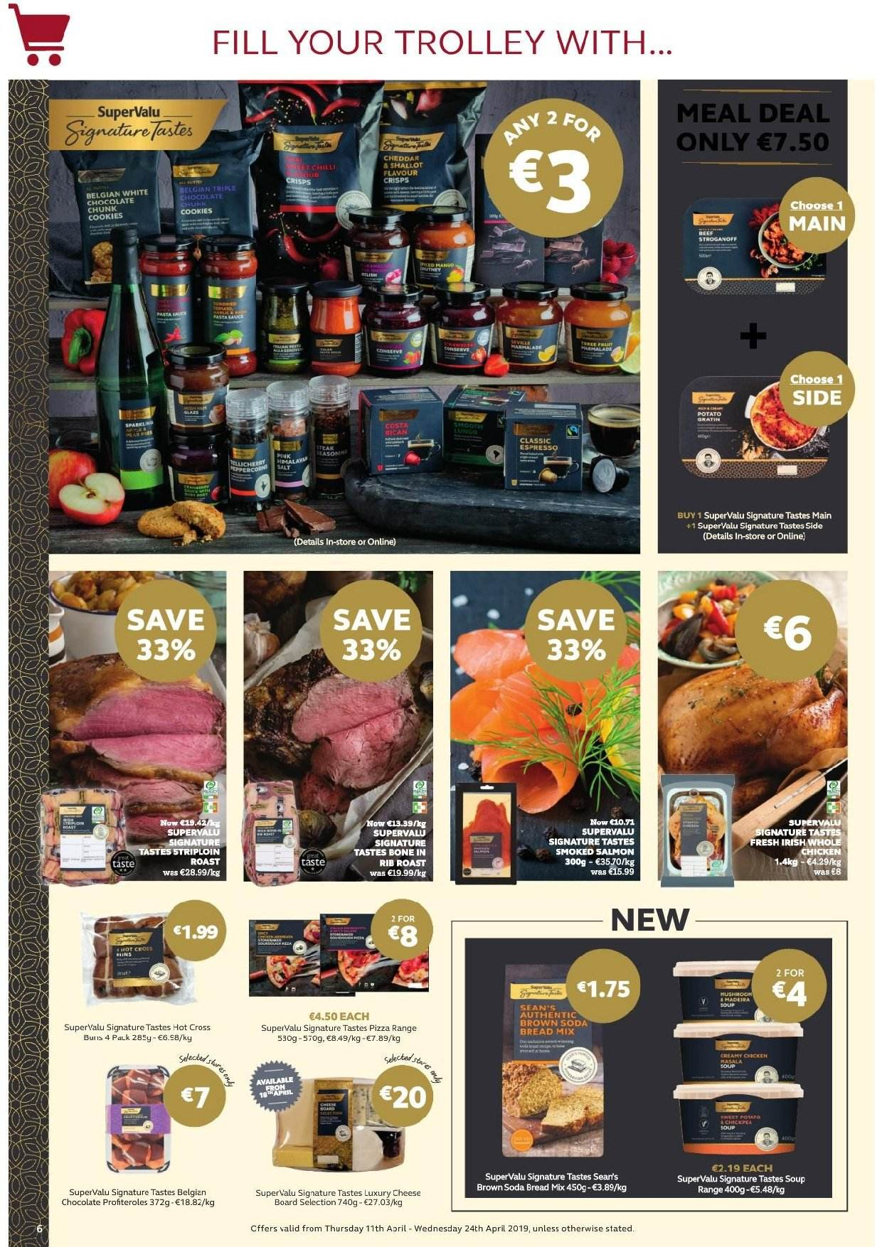 SuperValu offer  - 11.4.2019 - 24.4.2019 - Sales products - bread, soda bread, salmon, smoked salmon, pizza, cheddar, cheese, cookies, chocolate, whole chicken, chicken, trolley. Page 11.