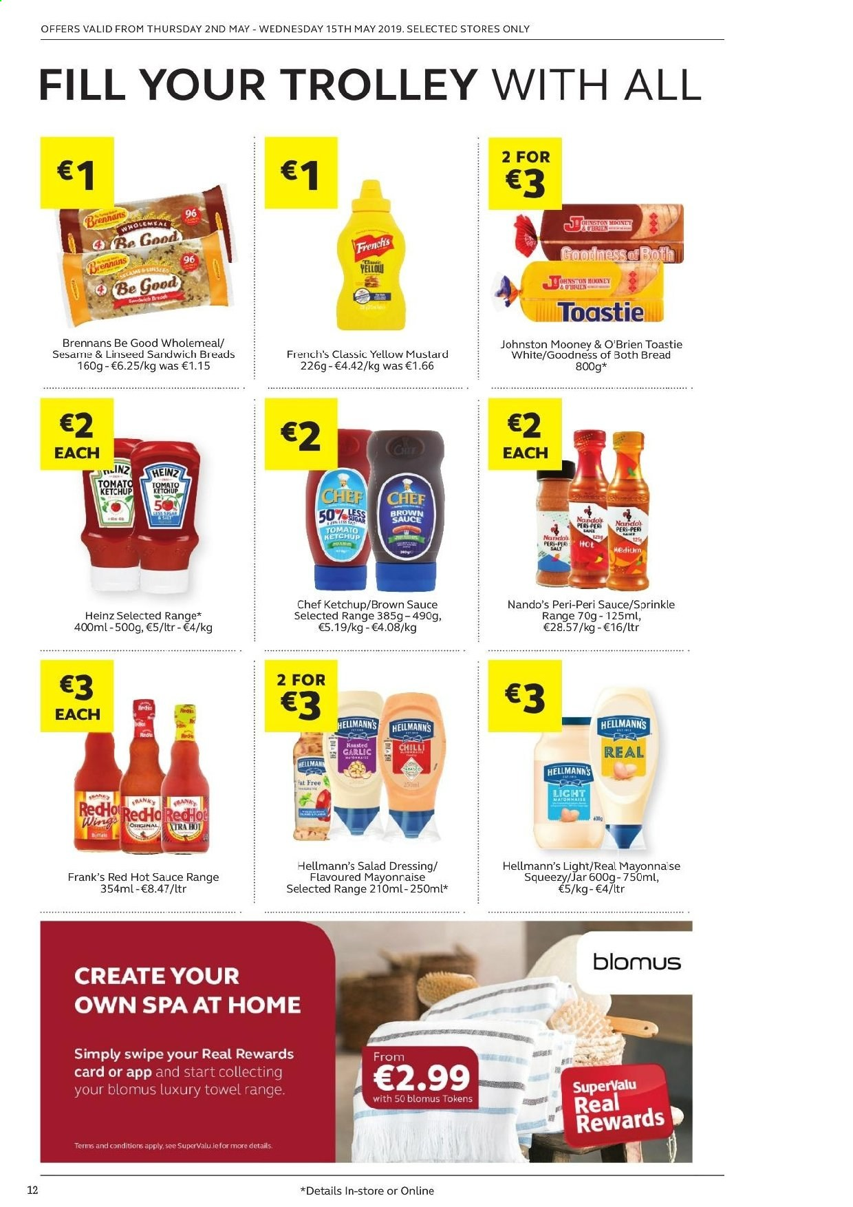 SuperValu offer  - 2.5.2019 - 15.5.2019 - Sales products - bread, garlic, sandwich, sauce, mayonnaise, Hellmann's, Heinz, mustard, salad dressing, hot sauce, ketchup, brown sauce, dressing, trolley. Page 12.