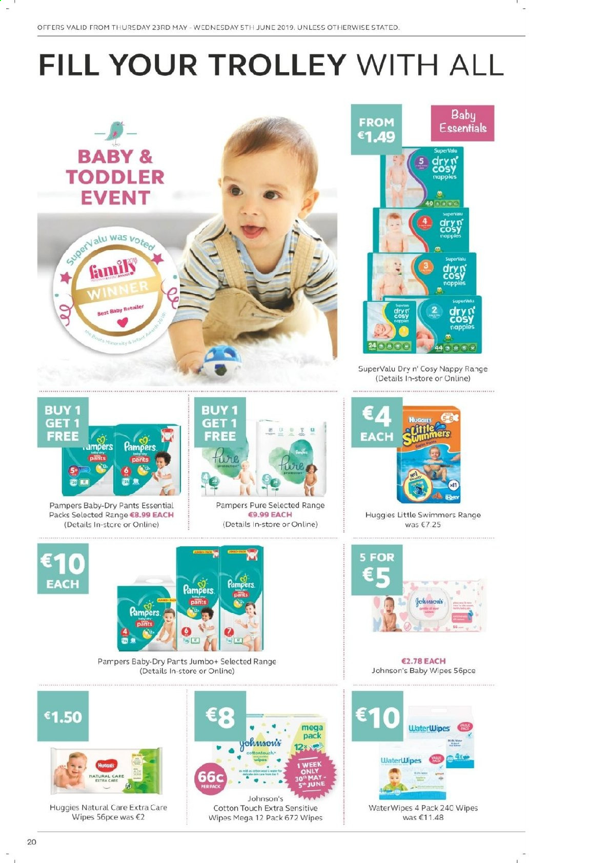 SuperValu offer  - 23.5.2019 - 5.6.2019 - Sales products - Huggies, Pampers, baby wipes, diapers, nappies, Johnson's, wipes, trolley, essentials. Page 20.