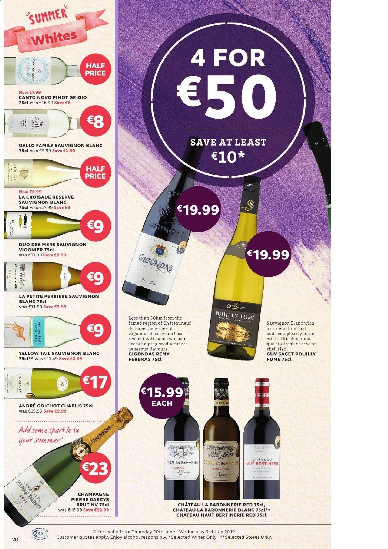 SuperValu offer  - 20.6.2019 - 3.7.2019 - Sales products - fish, champagne, wine, Gallo Family, alcohol, Pinot Grigio, Sauvignon Blanc, E45, Brut. Page 20.