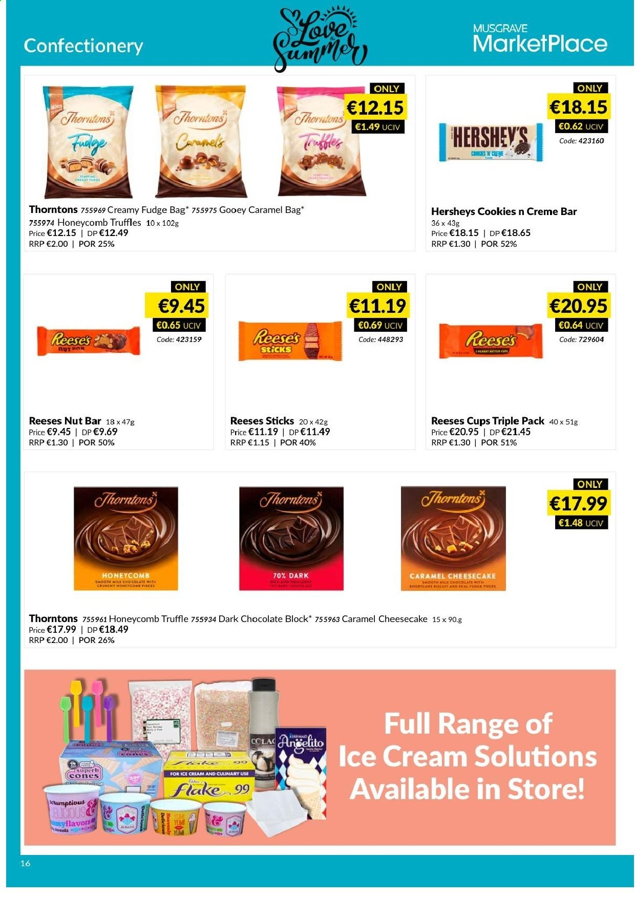 MUSGRAVE Market Place offer  - 9.6.2019 - 6.7.2019 - Sales products - cheesecake, ice cream, bittersweet chocolate, cookies, Fudge, chocolate, truffles, nut bar, caramel. Page 22.