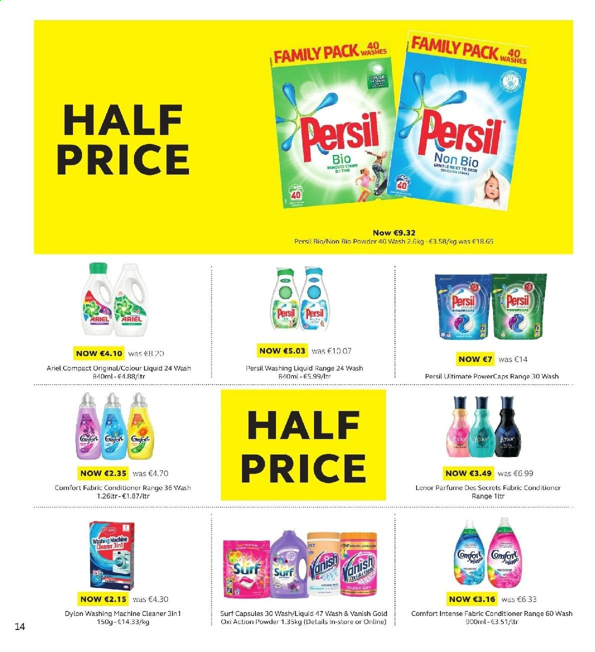 SuperValu offer  - 11.7.2019 - 24.7.2019 - Sales products - cleaner, washing machine cleaner, Vanish, Persil, Ariel, fabric conditioner, Surf, Comfort, Lenor, conditioner, washing machine. Page 14.
