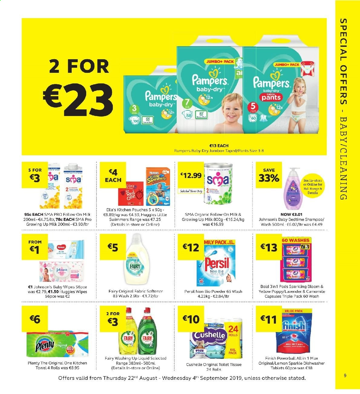 SuperValu offer  - 22.8.2019 - 4.9.2019 - Sales products - milk, Huggies, Pampers, baby wipes, Johnson's, toilet paper, tissues, Plenty, kitchen towels, wipes, Fairy, Persil, fabric softener, Bold, dishwashing liquid, Finish Powerball, shampoo, BIC. Page 9.