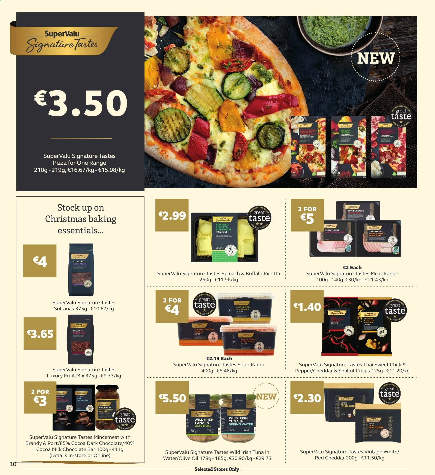 SuperValu offer  - 17.10.2019 - 30.10.2019 - Sales products - mushroom, tuna, pizza, soup, ricotta, cheddar, milk chocolate, chocolate, fruit mix, dark chocolate, cocoa, tuna in water, ravioli, olive oil, sultanas, spring water, brandy, essentials. Page 10.