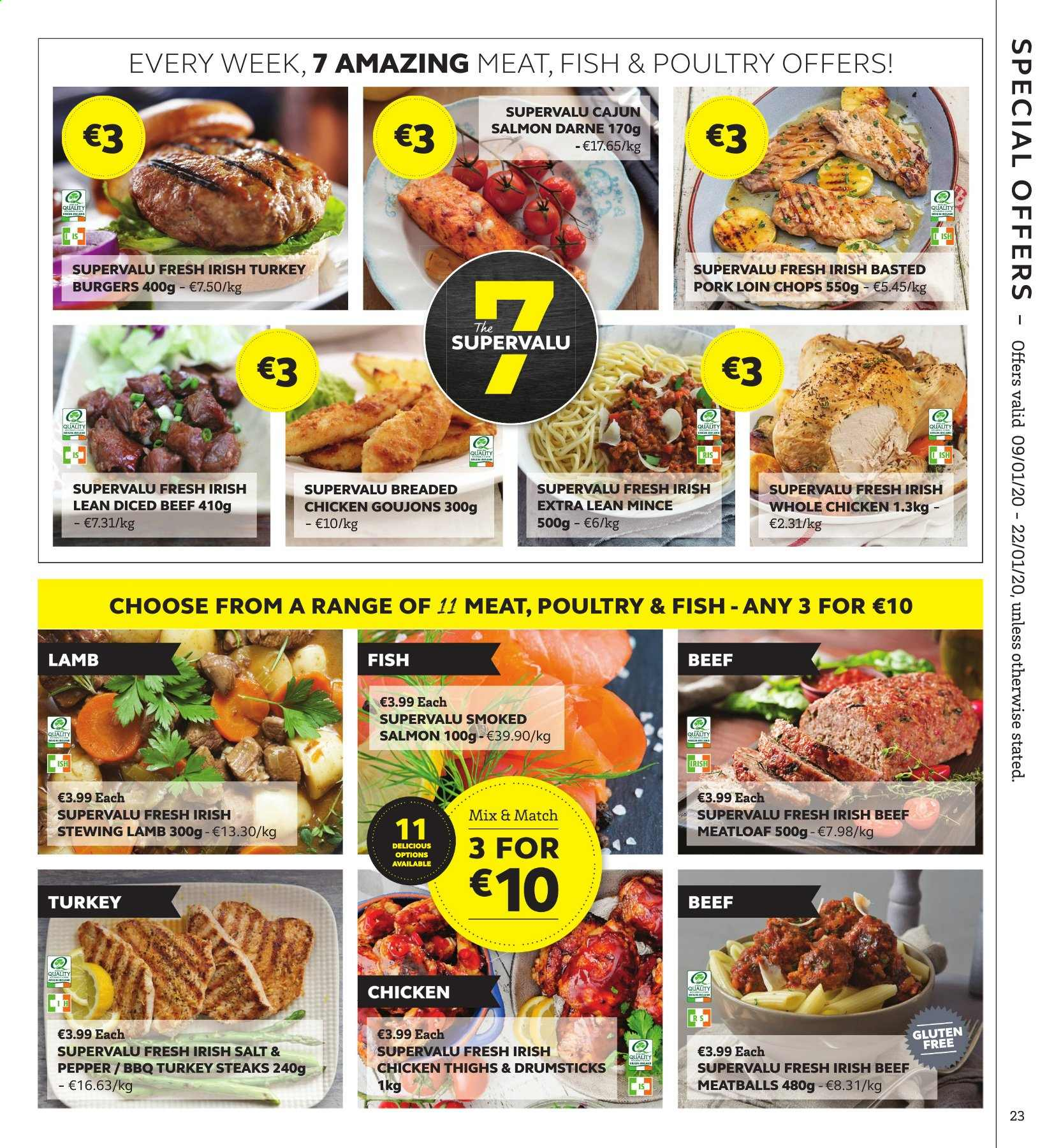 SuperValu offer  - 9.1.2020 - 22.1.2020 - Sales products - salmon, smoked salmon, fish, meatballs, hamburger, meatloaf, pepper, turkey, whole chicken, chicken, chicken thighs, steak, diced beef, pork loin, lamb meat. Page 23.