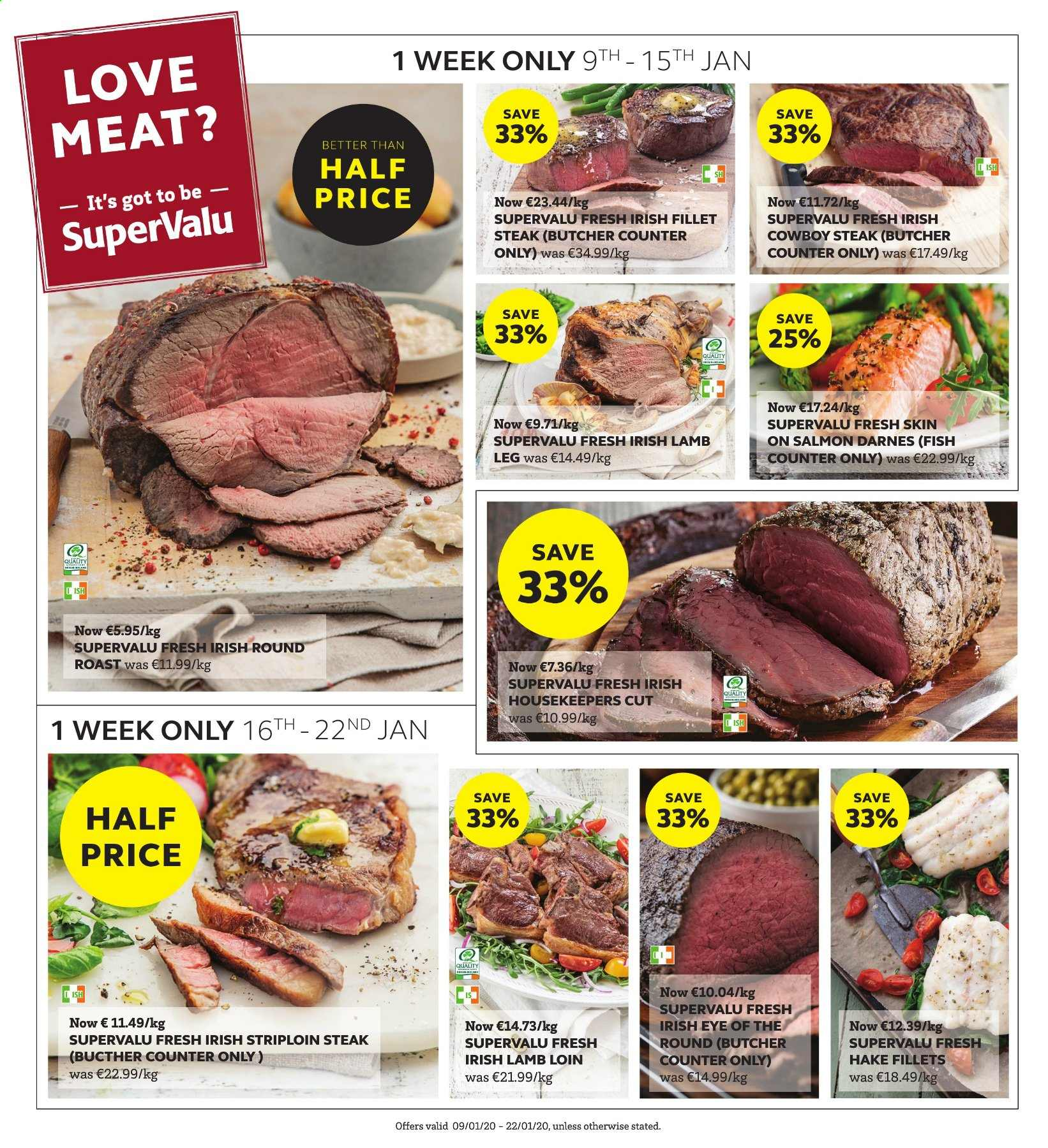 SuperValu offer  - 9.1.2020 - 22.1.2020 - Sales products - salmon, hake, fish, steak, round roast, striploin steak, lamb loin, lamb meat, lamb leg. Page 24.