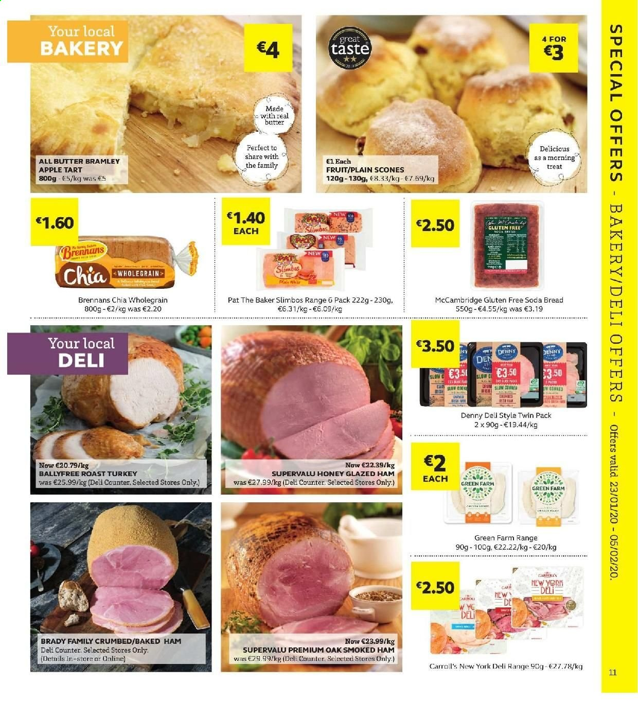 SuperValu offer  - 23.1.2020 - 5.2.2020 - Sales products - bread, soda bread, tart, ham, smoked ham, butter, turkey. Page 11.
