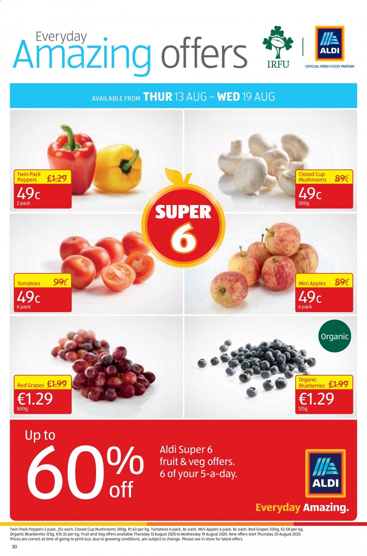 Aldi offer  - 13.8.2020 - 16.8.2020 - Sales products - apple, blueberries, cup, grapes, mushrooms, rack, tomatoes, organic, fruit, peppers, tomato, apples. Page 30.