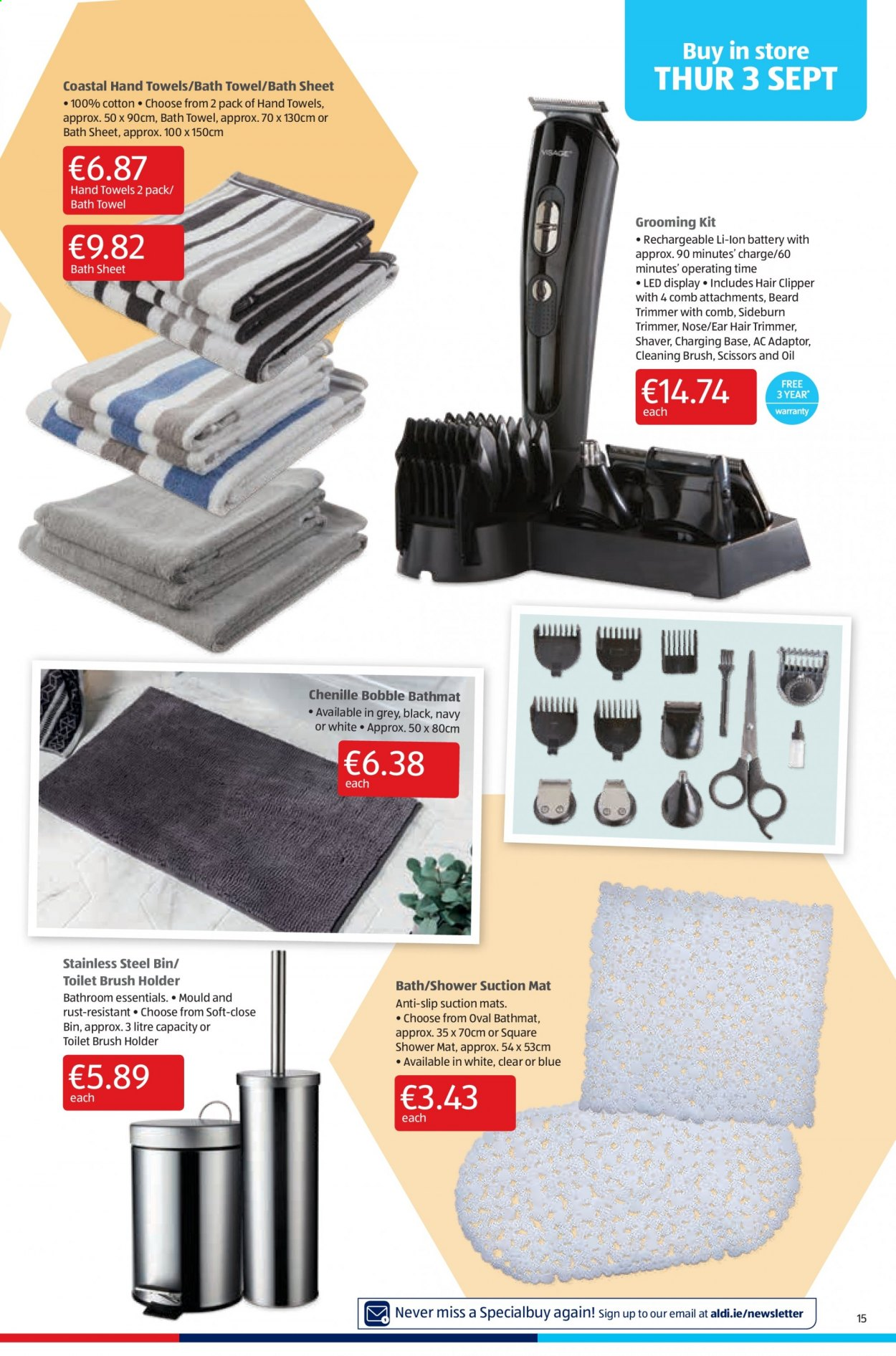 Aldi offer  - 3.9.2020 - 6.9.2020 - Sales products - bath, bath sheet, bath towel, bathroom, bin, brush, cotton, mat, sheet, stainless, toilet, toilet brush, towel, trimmer, holder, shaver, scissors, rust, hair clipper, oil, stainless steel, li-ion battery, 100% cotton, essentials, led. Page 15.