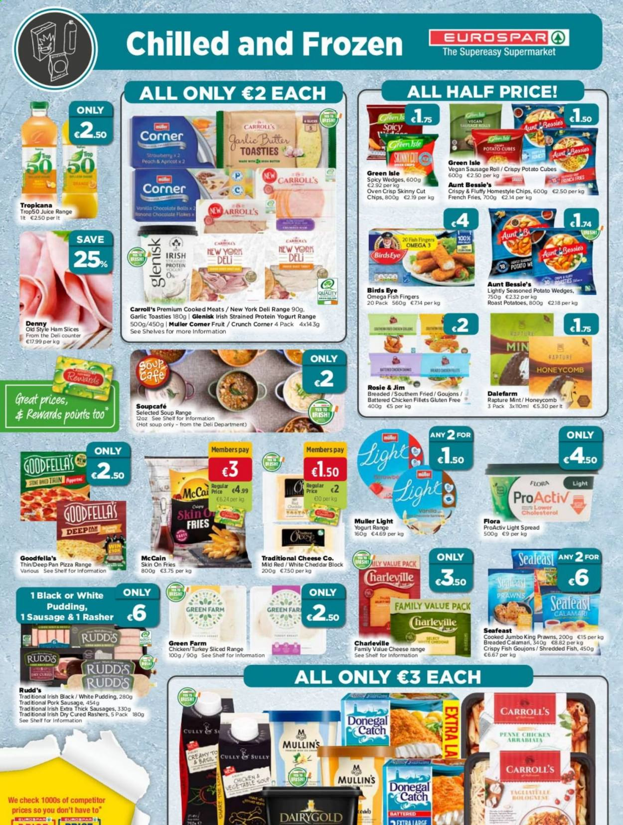 EUROSPAR offer  - 1.10.2020 - 21.10.2020 - Sales products - butter, calamari, frozen, garlic, mccain, mint, sausage, sausage roll, sausages, shelf, shelves, turkey, vegan, vegetable soup, yogurt, ham, pizza, pork meat, pork sausage, potato wedges, potatoes, prawns, protein, pudding, cheddar, chicken, pan, omega-3, oven, chips, chocolate, cheese, juice, soup, vegetable, french fries, flora, apricot, gluten free, fruit, miller, rolls, fish, roast. Page 6.
