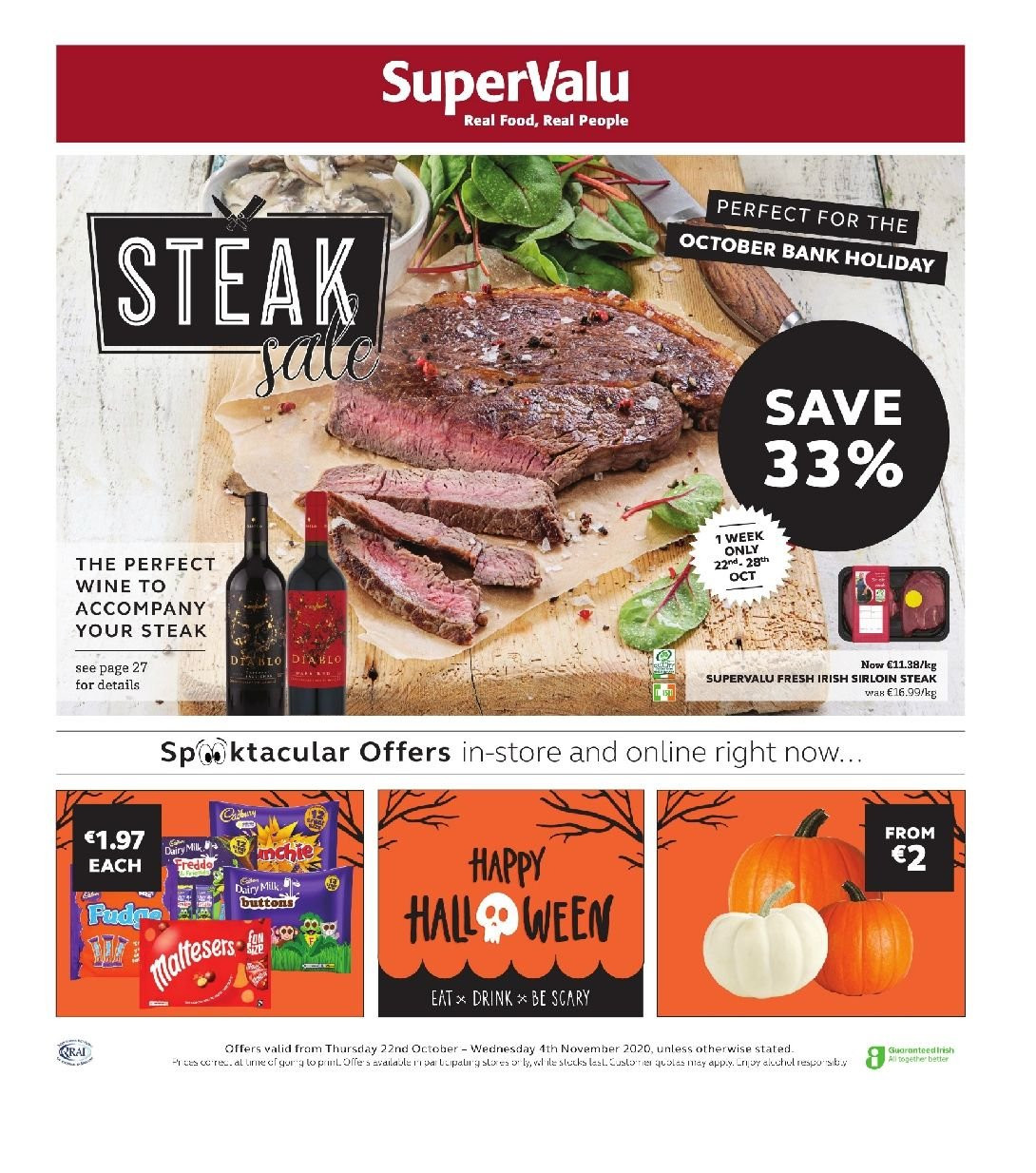 SuperValu offer  - 22.10.2020 - 4.11.2020 - Sales products - Dairy Milk, wine, beef sirloin, steak, sirloin steak. Page 1.