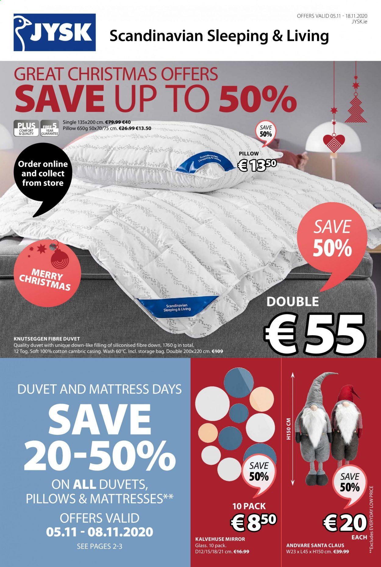 JYSK offer  - 5.11.2020 - 18.11.2020 - Sales products - duvet, glass, mattress, mirror, santa claus, pillow, storage bag. Page 1.