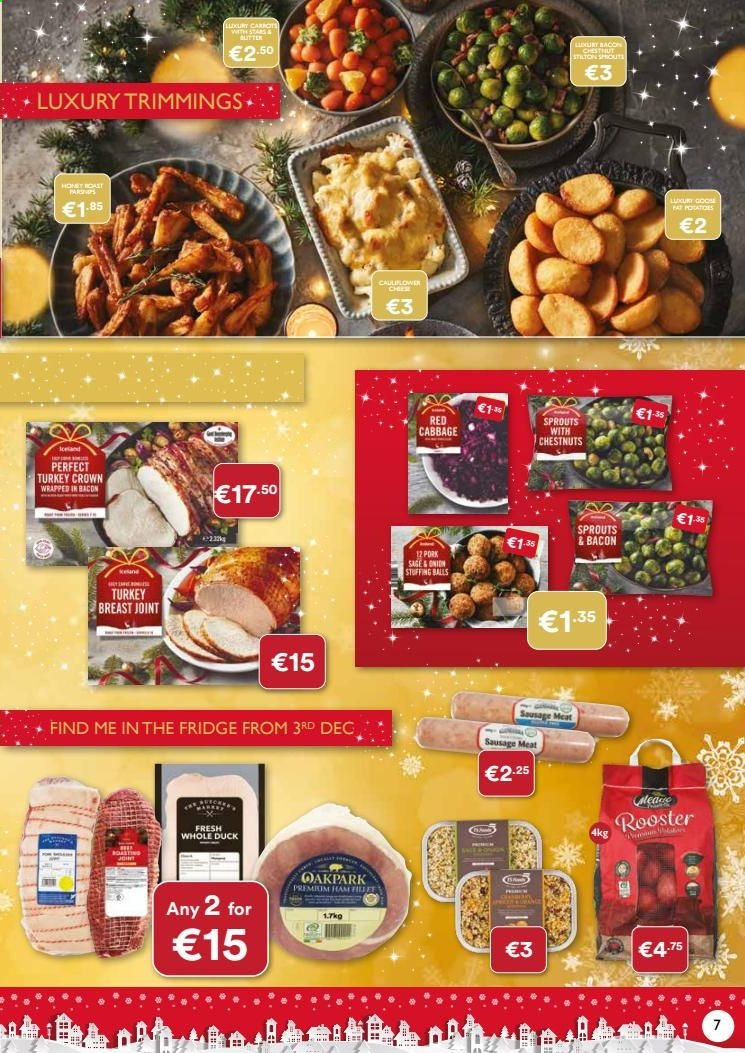 Iceland offer  - Sales products - bacon, cabbage, refrigerator, sausage, sausage meat, turkey, turkey breast, ham, pork meat, chestnuts, meat, fridge. Page 7.