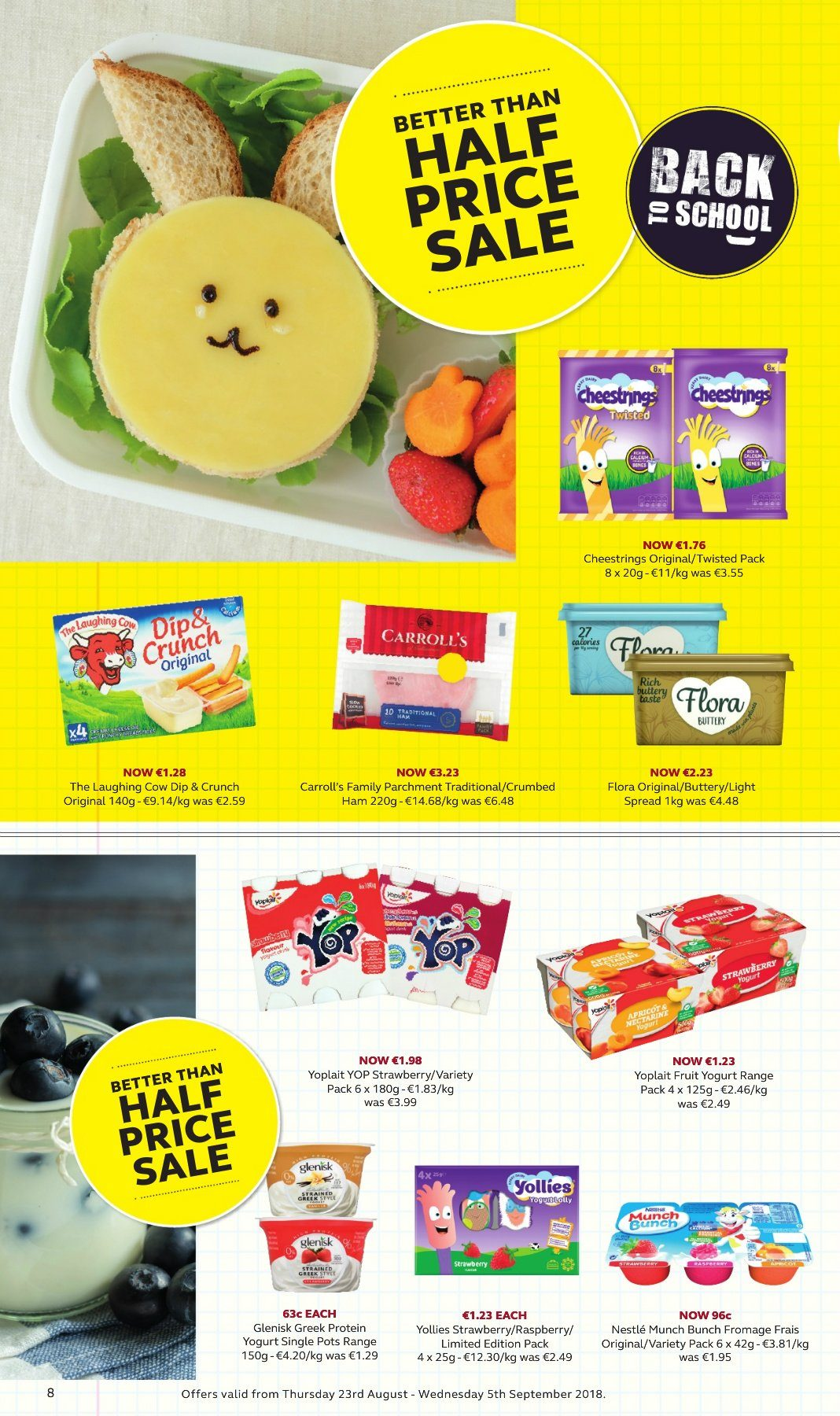 SuperValu offer  - 23.8.2018 - 5.9.2018 - Sales products - ham, string cheese, The Laughing Cow, yoghurt, Yoplait, Flora, dip. Page 8.