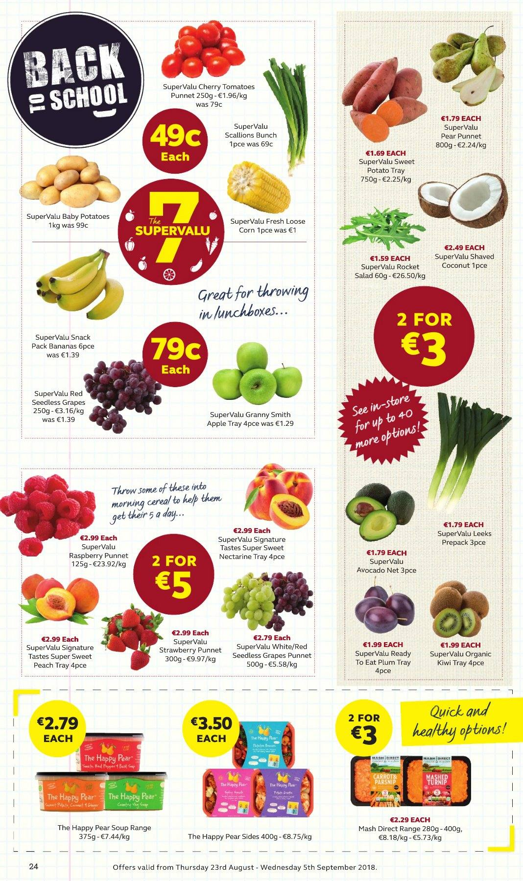 SuperValu offer  - 23.8.2018 - 5.9.2018 - Sales products - seedless grapes, corn, tomatoes, potatoes, salad, scallions, sweet potatoes, avocado, bananas, grapes, kiwi, nectarines, pears, coconut, soup, cereals. Page 24.