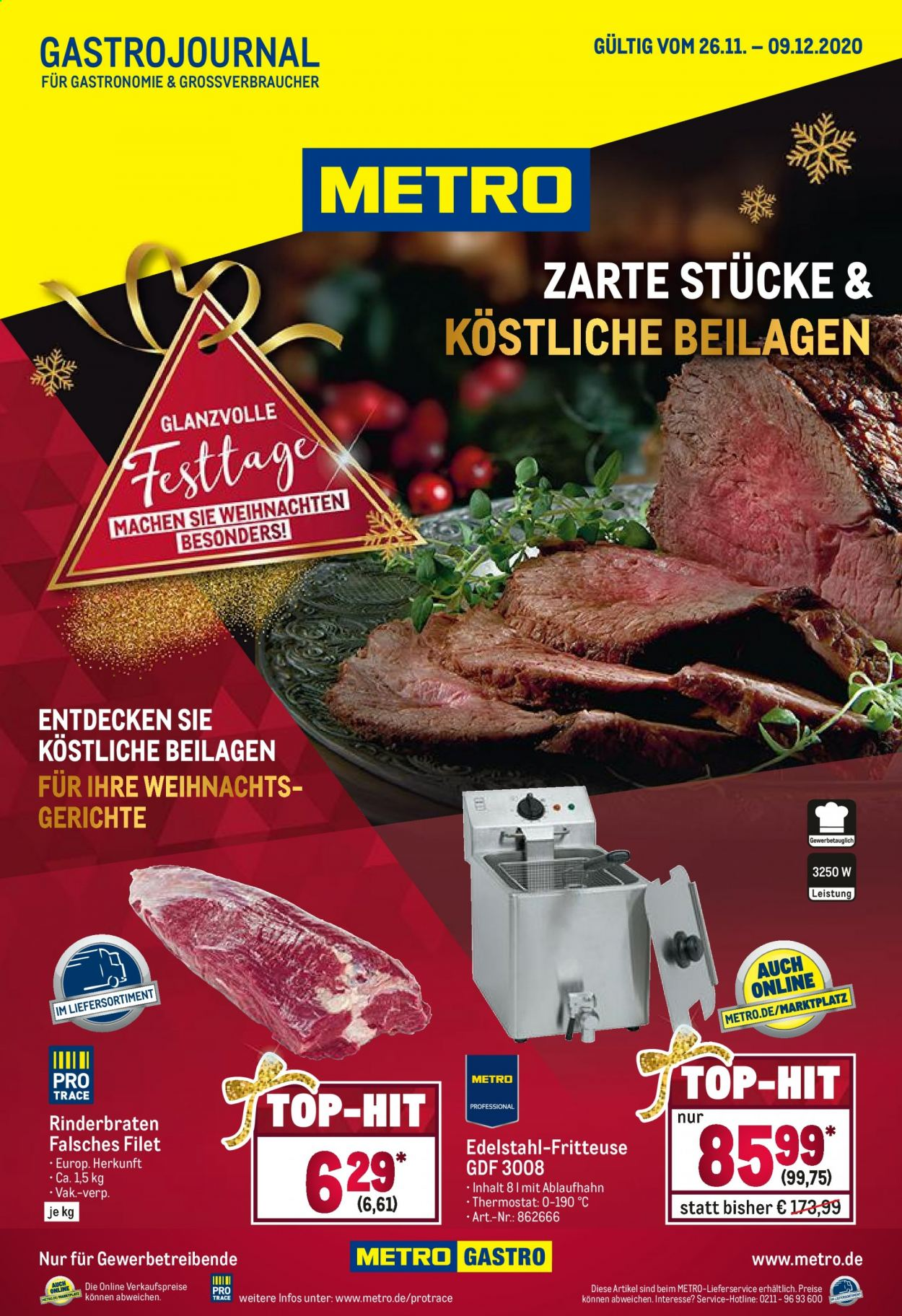 Prospekte Metro - 26.11.2020 - 9.12.2020 - Produkte in Aktion - rinderbraten, fritteuse, falsches filet, edelstahl-fritteuse, metro. Seite 1.