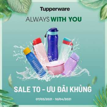 Tupperware offer  - 7.3.2021 - 10.4.2021.