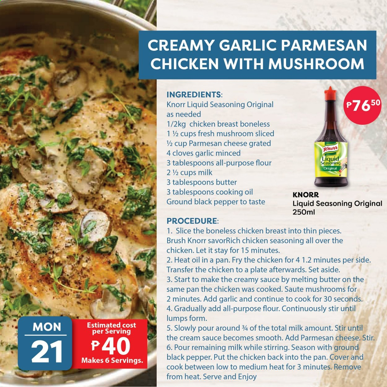 Walter Mart offer  - 21.9.2020 - 24.9.2020 - Sales products - brush, cover, cream sauce, cup, flour, garlic, milk, mushrooms, chicken, chicken breast, pan, parmesan, cheese, mushroom, black pepper, pepper, cloves, knorr, sauce, smooth, liquid, oil. Page 4.