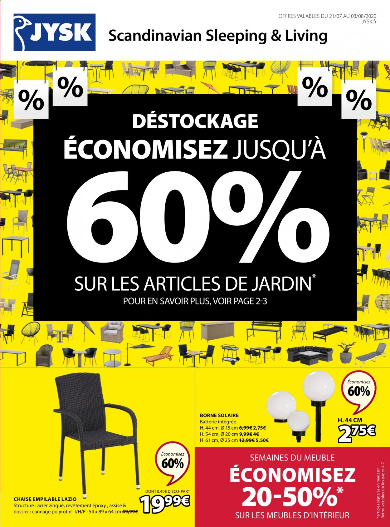 Catalogue JYSK - 21.07.2020 - 03.08.2020 - Produits soldés - assise, batterie, chaise, meuble. Page 1.