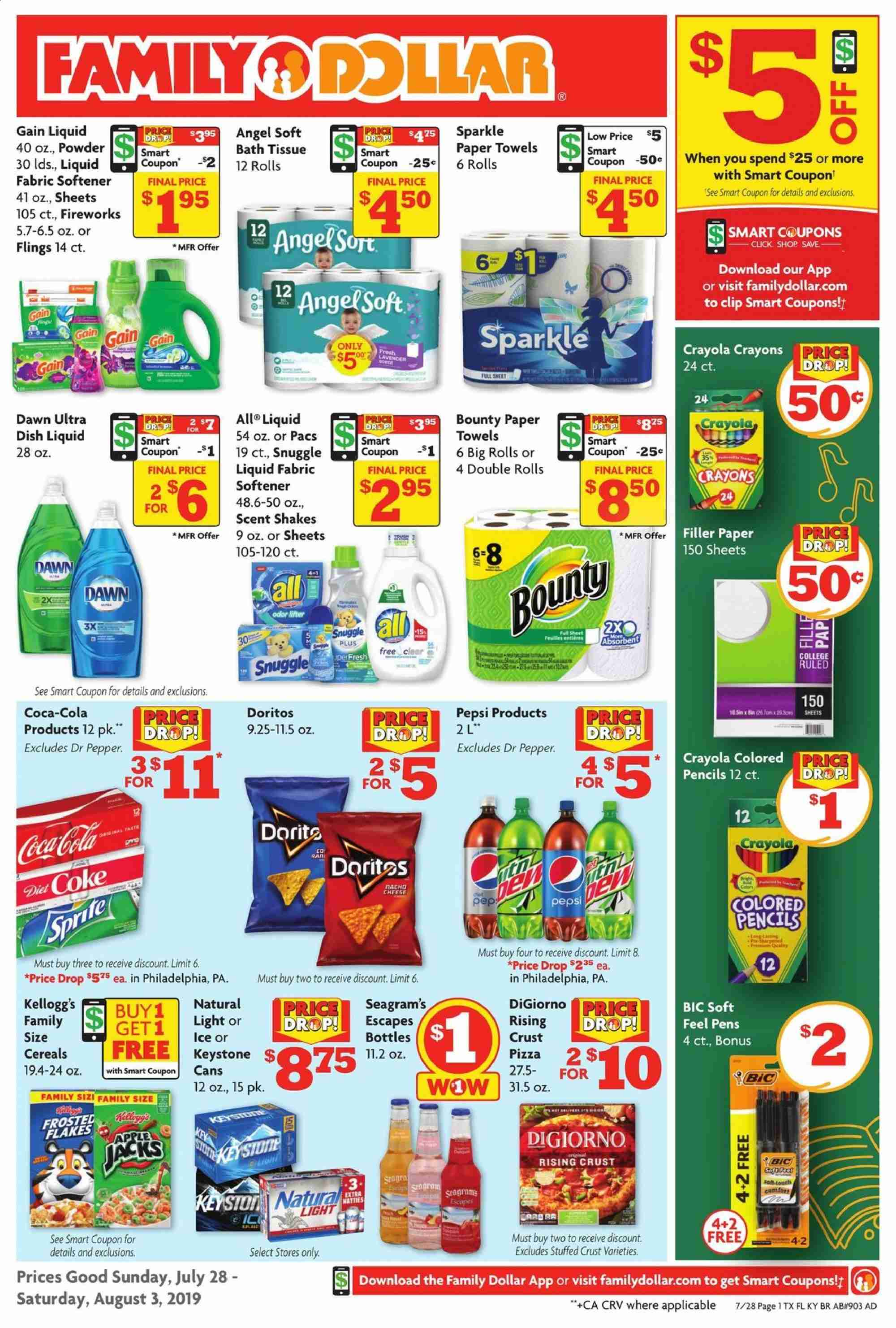 Family Dollar Flyer - 07.28.2019 - 08.03.2019 - Sales products - Apple, pizza, Philadelphia, cheese, shakes, Bounty, Kellogg's, Doritos, cereals, Coca-Cola, Pepsi, Dr. Pepper, Diet Coke, Keystone, bath tissue, kitchen towels, paper towels, Gain, Snuggle, fabric softener, dishwashing liquid, BIC, Crayola Crayons, pencil, sheet. Page 1.