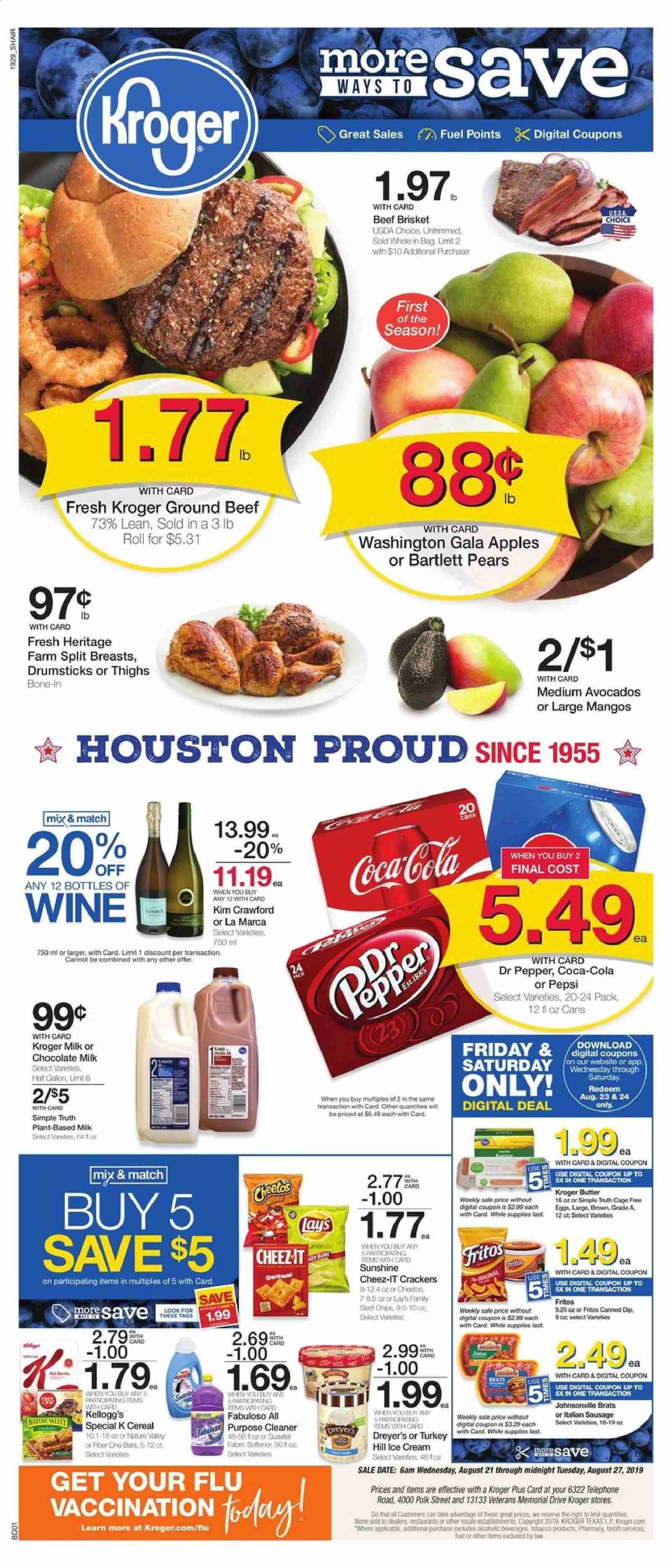Kroger Flyer - 08.21.2019 - 08.27.2019 - Sales products - apples, avocado, bartlett pears, beef meat, butter, cereals, coca-cola, crackers, eggs, fritos, fuel, gala apples, ground beef, mango, milk, sausage, turkey, ice cream, polk, pears, pepsi, chocolate milk, chips, chocolate, pepper, cereal, lay's, wine, cleaner, dr. pepper, cream. Page 1.