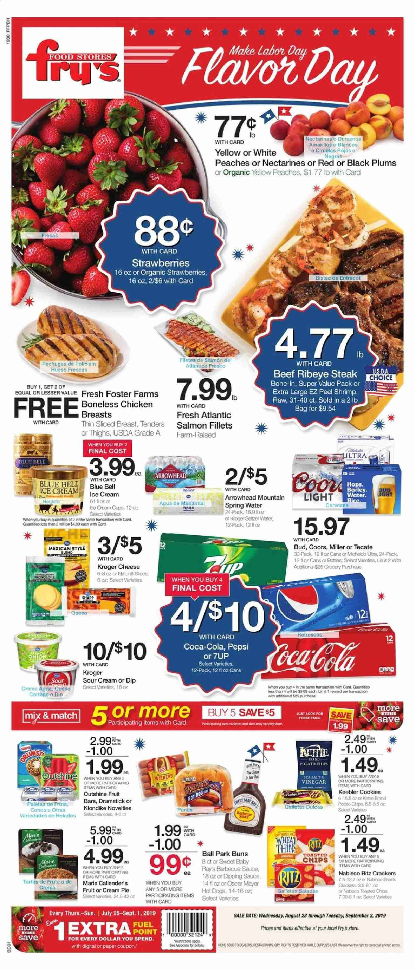 Fry's Flyer - 08.28.2019 - 09.03.2019 - Sales products - Bud Light, Coors, Michelob, onion, nectarines, strawberries, plums, peache, pie, cream pie, salmon, shrimps, hot dog, cheese, sour cream, sauce, ice cream, cookies, crackers, potato chips, chips, snack, barley, rice, barbecue sauce, vinegar, Coca-Cola, Pepsi, seltzer, spring water, water, chicken, beef meat, steak, Sharp, paper, kettle, hot dogs. Page 1.
