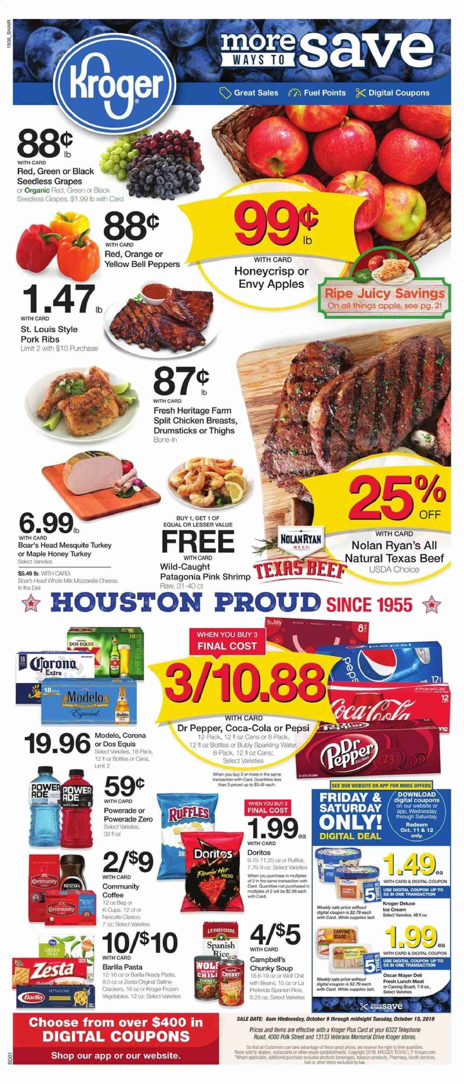 Kroger Flyer - 10.09.2019 - 10.15.2019 - Sales products - apples, beans, beef meat, bell peppers, campbell's, coca-cola, coffee, crackers, doritos, frozen, frozen vegetables, fuel, grapes, lunchmeat, rice, seedless grapes, shrimp, turkey, head, honey, ice cream, polk, pork meat, pork ribs, powerade, chicken, chicken breast, pepsi, orange, organic, cheese, soup, vegetables, pepper, sparkling water, pasta, board, ribs, corona, dos equis, dr. pepper, peppers, meat, cream. Page 1.