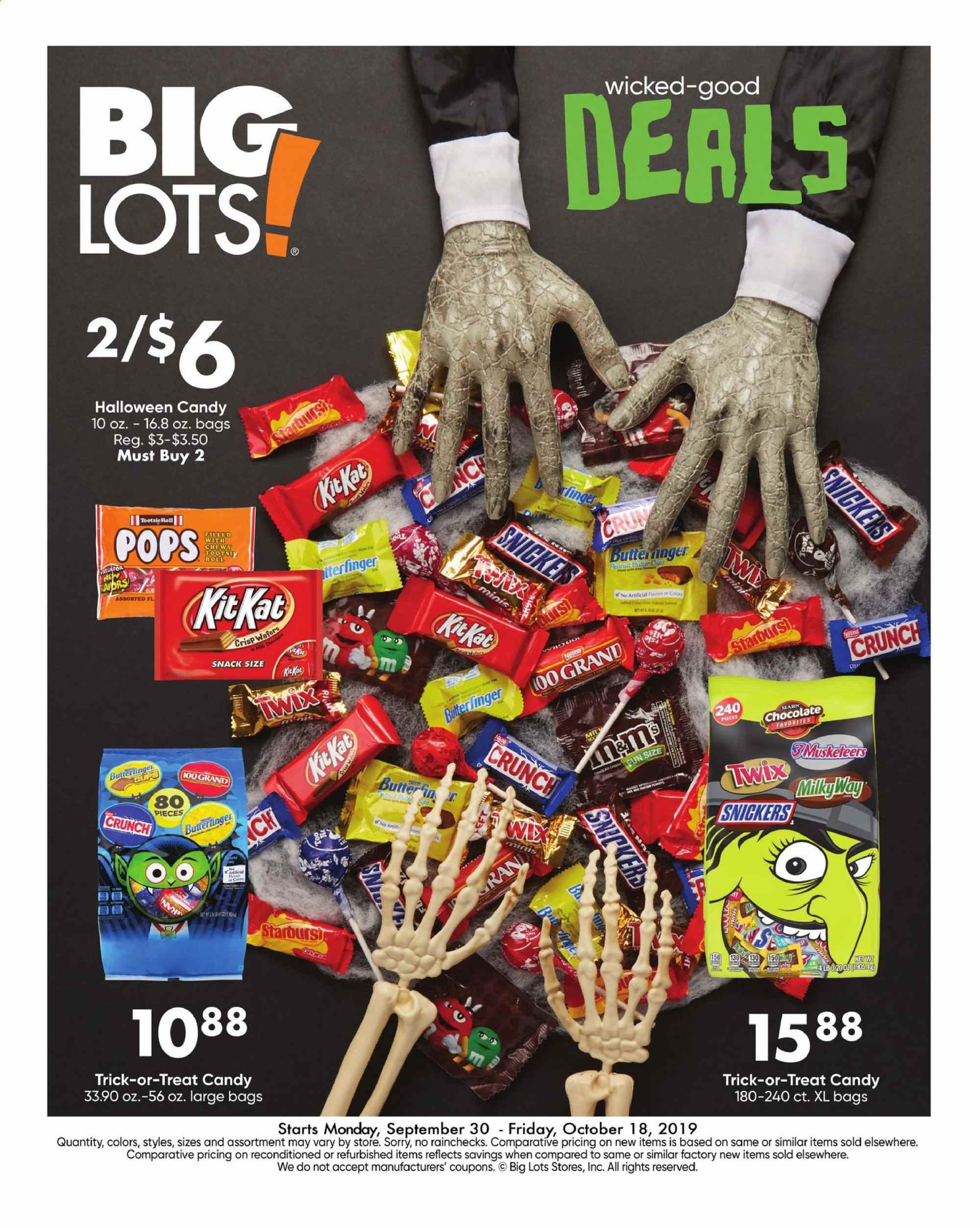 Big Lots Flyer - 09.30.2019 - 10.18.2019 - Sales products - wafers, chocolate, candy, Snickers, Twix, Mars, snack, cup, WD, bag. Page 1.