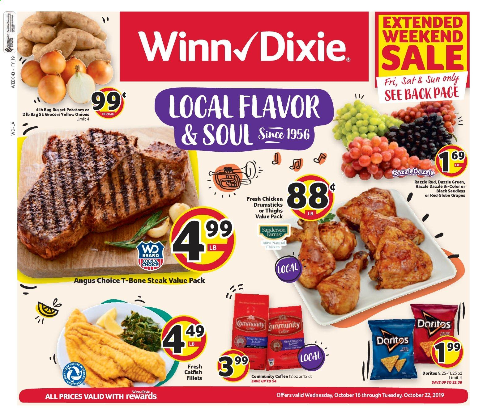 Winn Dixie Flyer - 10.16.2019 - 10.22.2019 - Sales products - russet potatoes, yellow onions, potatoes, onion, grapes, red globe grapes, chicken, chicken legs, t-bone steak, steak, catfish, Doritos, coffee. Page 1.