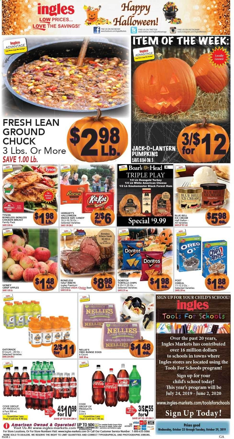 Ingles Flyer - 10.23.2019 - 10.29.2019 - Sales products - apples, ham, american cheese, cheese, Oreo, eggs, ice cream, candy, Doritos, tortilla chips, chips, snack, cereals, honey, Coca-Cola, turkey, chicken, chicken breast, beef meat, steak, ground chuck, tools. Page 1.