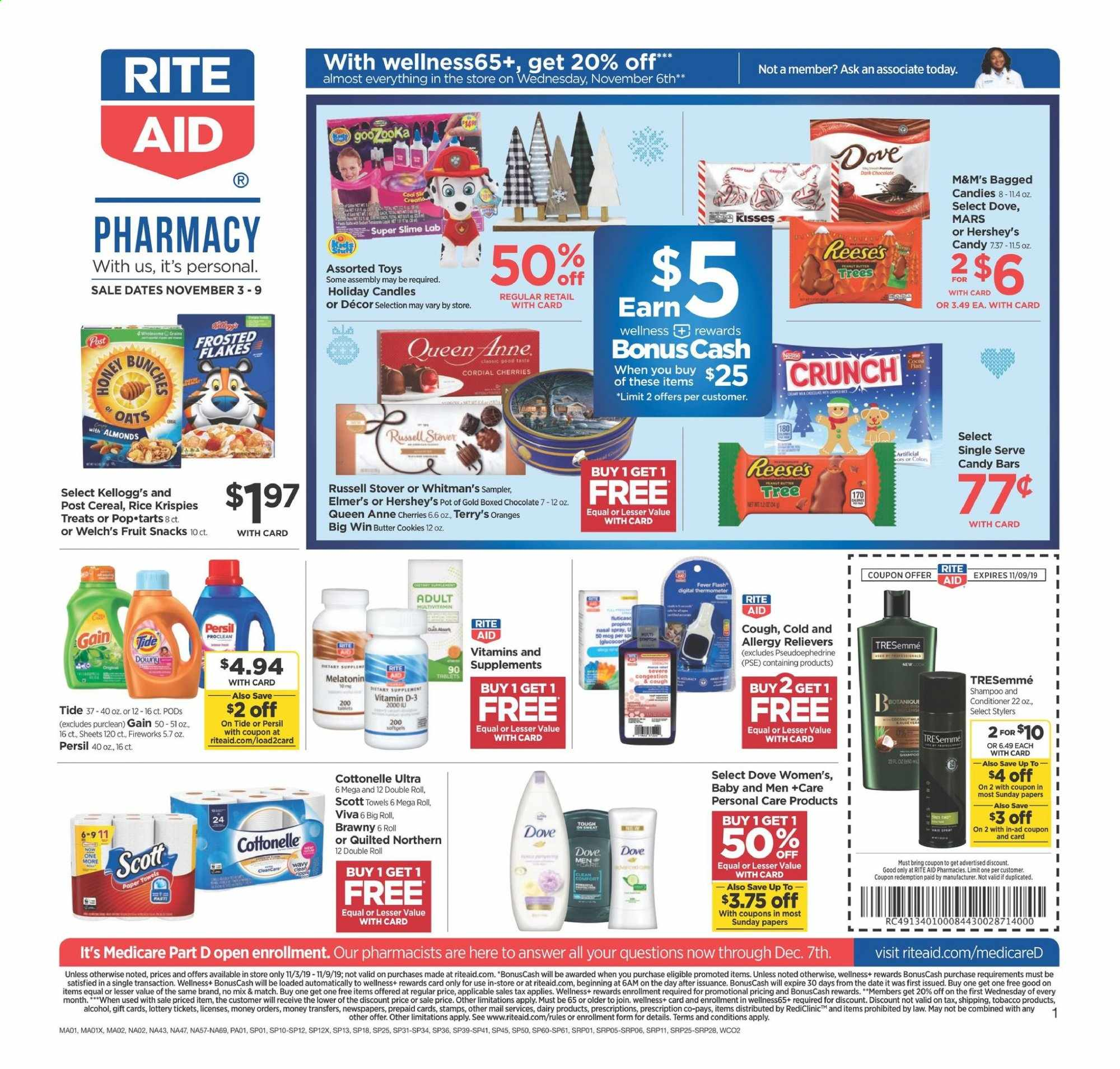 RITE AID Flyer - 11.03.2019 - 11.09.2019 - Sales products - almonds, bittersweet chocolate, butter, candle, cereals, conditioner, cookies, cottonelle, dates, dove, downy, gain, melatonin, multivitamin, rice, scott, shampoo, spray, thermometer, tide, tree, tresemmé, pot, cherries, paper towel, persil, oats, orange, chocolate, toys, candy, butter cookies, cereal, quilted northern, flakes, mars, fruit, treats, tablets, m&m's. Page 1.