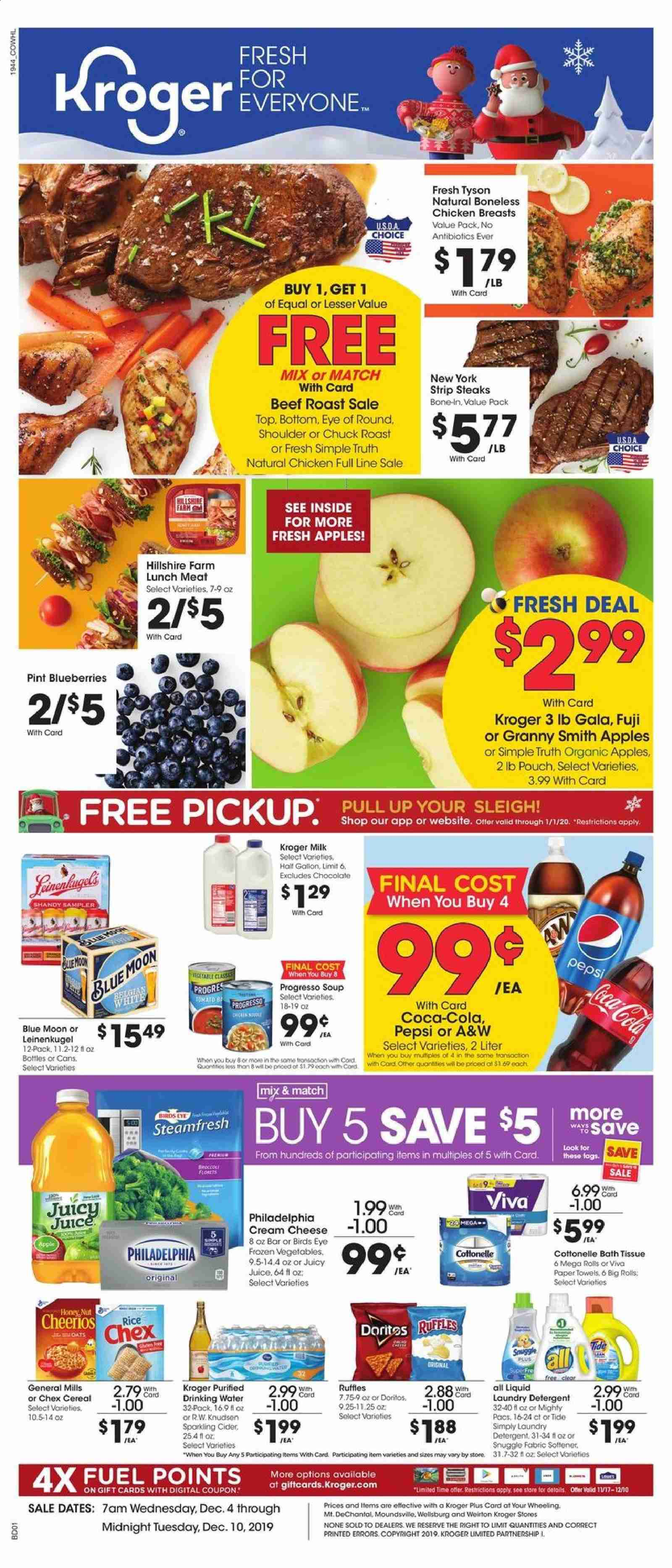Kroger Flyer - 12.04.2019 - 12.10.2019 - Sales products - apples, bath tissue, beef meat, beef roast, blueberries, bottom, broccoli, cereals, coca-cola, cottonelle, cream cheese, dates, detergent, doritos, fuel, lunchmeat, milk, rice, snuggle, sparkling cider, tide, hillshire farm, honey, philadelphia, cheerios, chicken, chicken breast, paper towel, pepsi, oats, organic, chocolate, drinking water, cheese, juice, soup, softener, cereal, blue moon, liquid, meat, laundry detergent, roast, cream. Page 1.