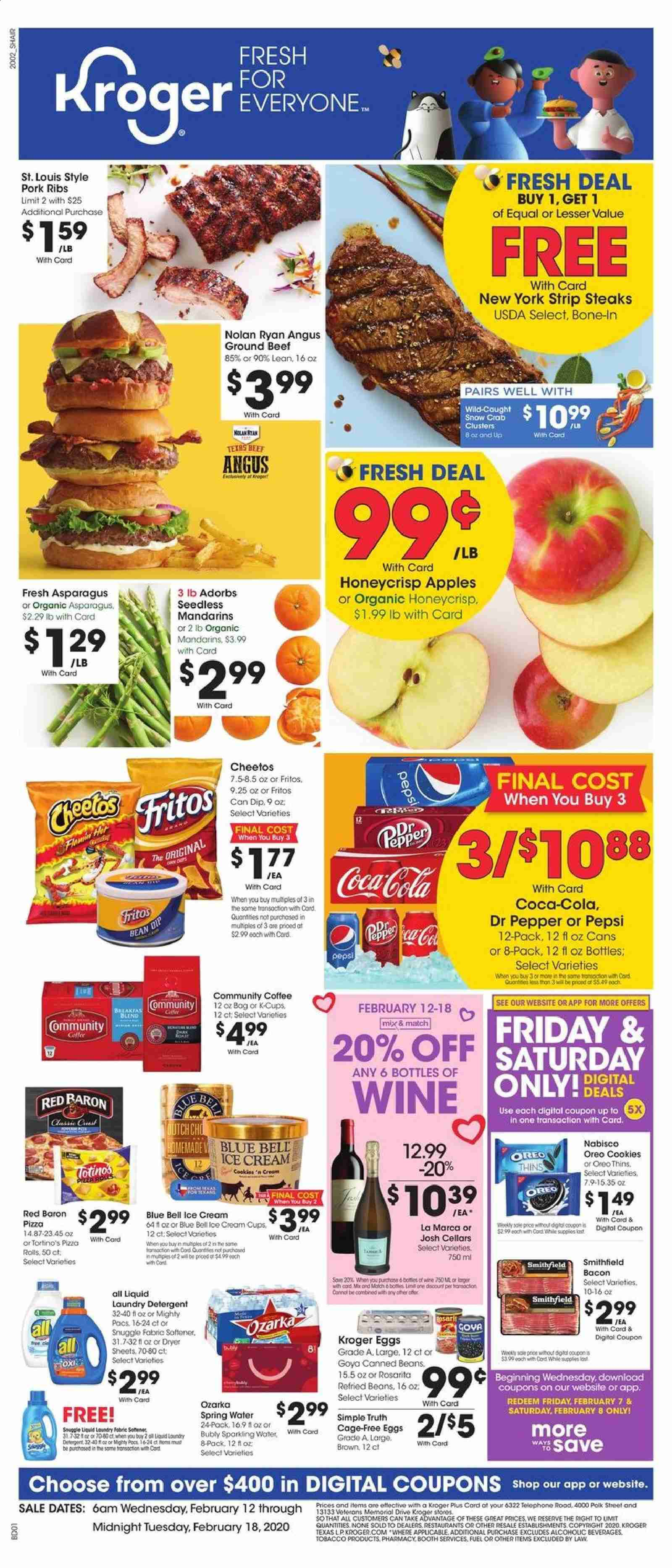 Kroger Flyer - 02.12.2020 - 02.18.2020 - Sales products - asparagus, apples, pizza rolls, rolls, cod, crab, pizza, bacon, Oreo, eggs, ice cream, beans, cookies, Cheetos, refried beans, Fritos, pepper, Coca-Cola, Pepsi, Dr. Pepper, spring water, sparkling water, water, coffee, wine, beef meat, ground beef, pork meat, pork ribs, detergent, Snuggle, softener, laundry detergent, fuel, ribs, spring. Page 1.