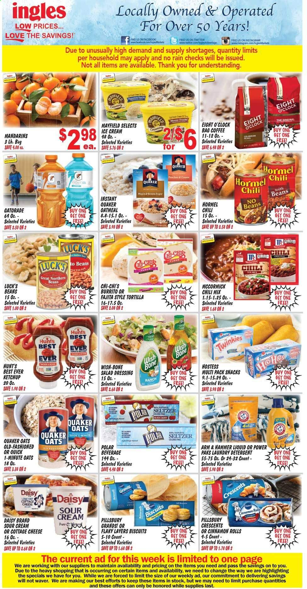 Ingles Flyer - 03.25.2020 - 03.31.2020 - Sales products - tortillas, rolls, cinnamon rolls, Pillsbury, fajita, burrito, Quaker, Hormel, cottage cheese, cheese, sour cream, ice cream, beans, biscuit, snack, ARM & HAMMER, oatmeal, oats, mandarines, salad dressing, ketchup, dressing, Gatorade, seltzer water, coffee, Eight O'Clock, detergent, laundry detergent. Page 1.